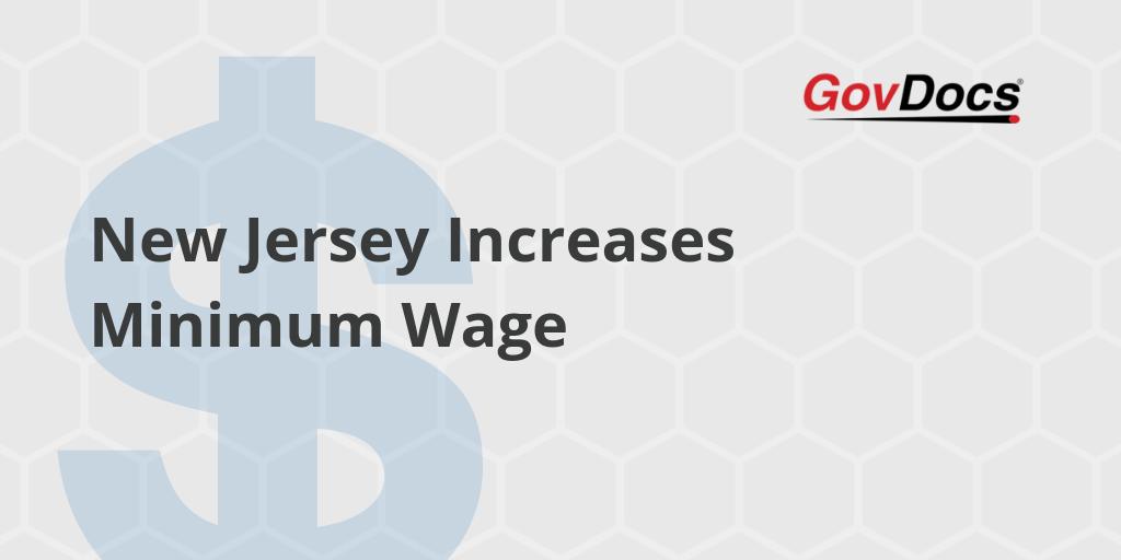 New Jersey Minimum Wage 2020.New Jersey Increases Minimum Wage Govdocs
