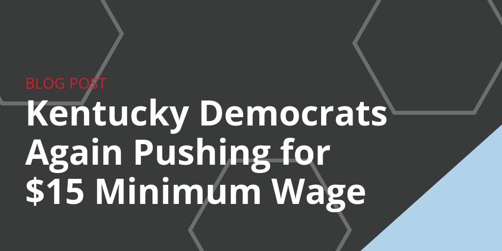 Kentucky Minimum Wage Bill 2019 2020