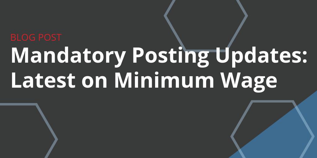 Latest Mandatory Posting Updates: Minimum Wage October 2019
