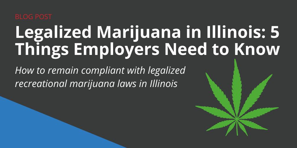 Legalized Marijuana in Illinois, Compliance, Hiring