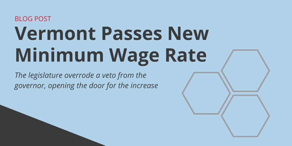 Vermont Passes New Minimum Wage Rate Govdocs
