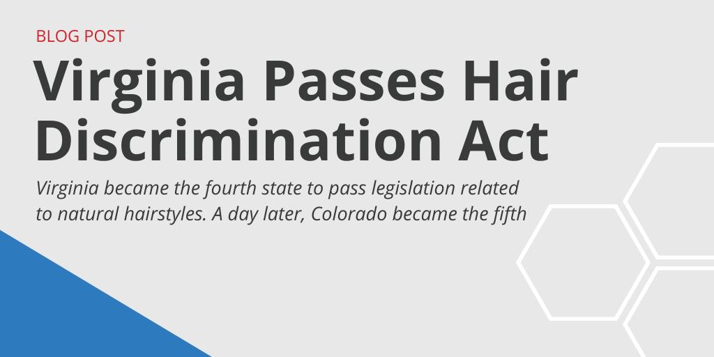 Virginia Passes Hair Discrimination Act