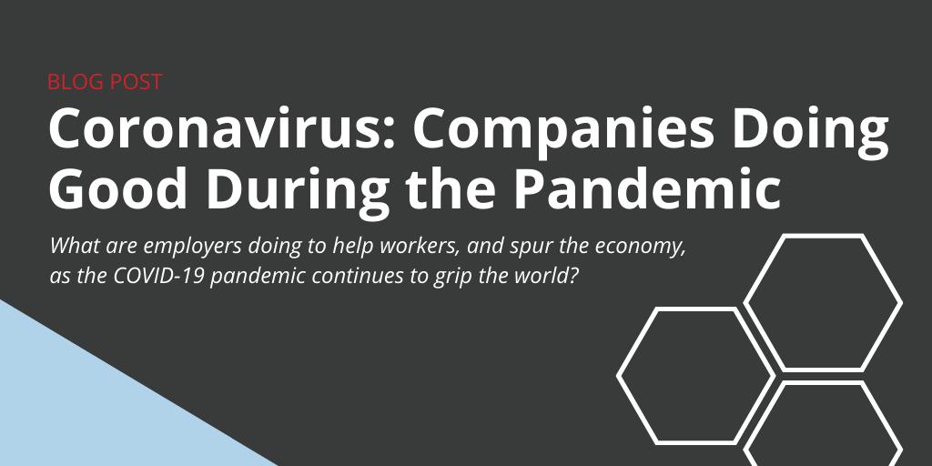 Companies Doing Good During the Coronavirus Pandemic
