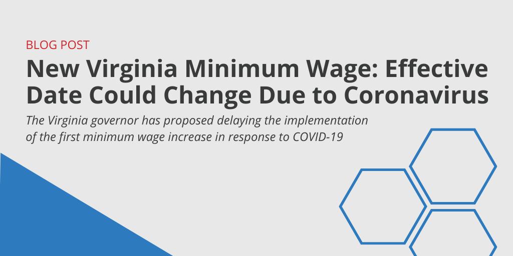 New Virginia Minimum Wage: Effective Date Could Change Due to Coronavirus