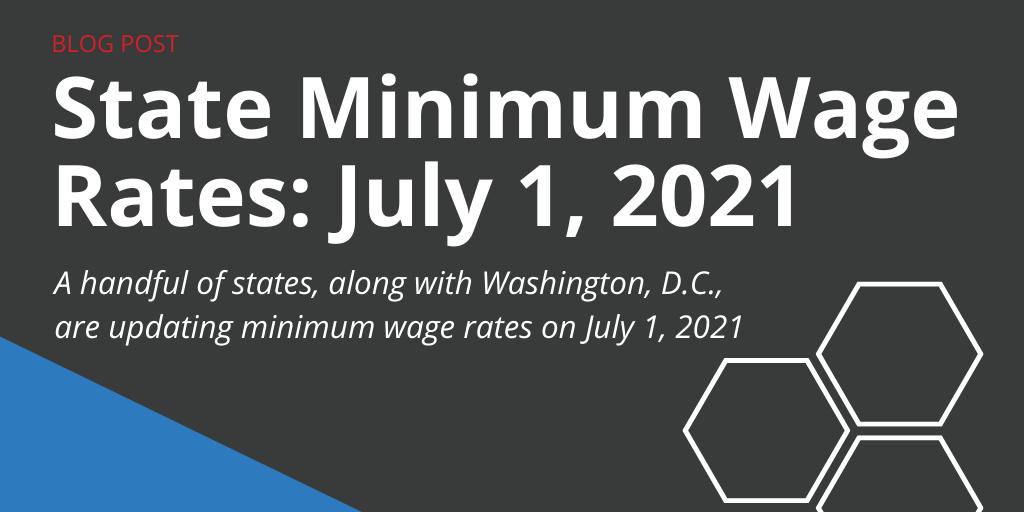 July 1, 2021 state minimum wage