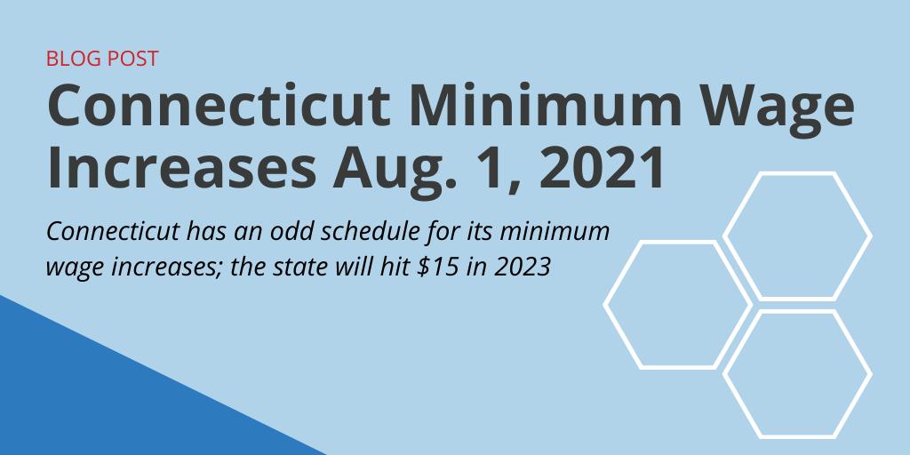 Connecticut Minimum Wage Aug. 1, 2021