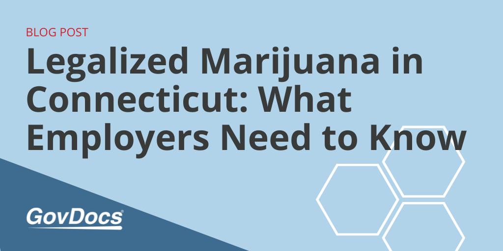 Legalized Marijuana in Connecticut Employer info